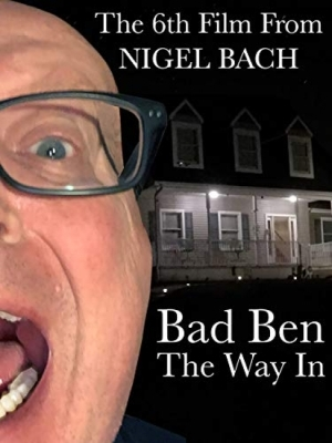 Bad Ben The Way in (2019)